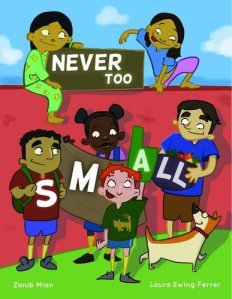 never too small